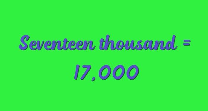 Seventeen thousand